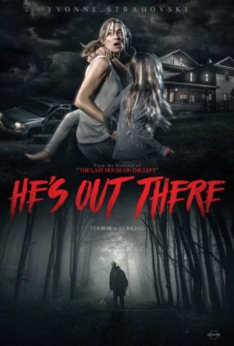 hes-out-there-2018-horror-movie-film-poster